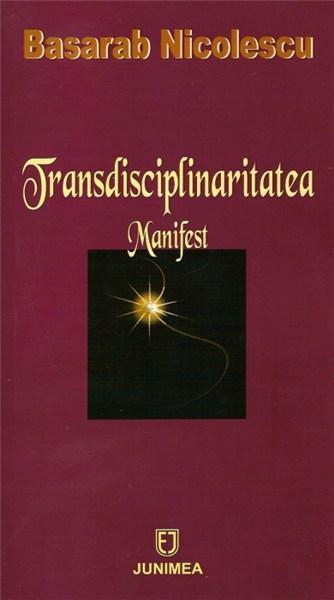 manifest transdisciplinaritate